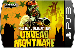 Red Dead Redemption: Undead Nightmare для PS3