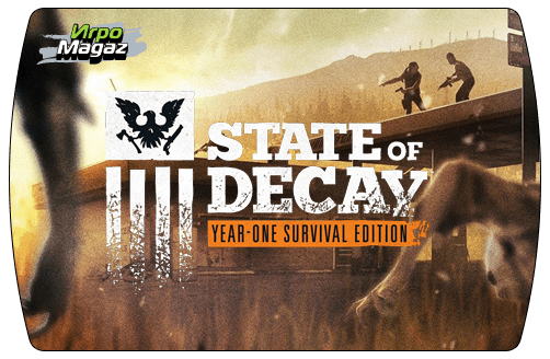 State of Decay: Year One Survival Edition