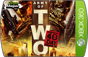 Army of Two: the 40th Day для Xbox 360