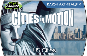 Cities in Motion US Cities