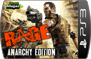 RAGE Anarchy Edition для PS3