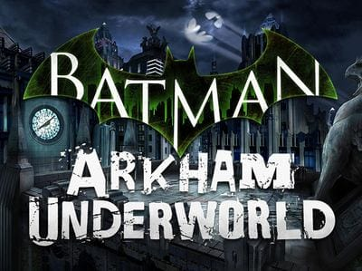 Новая игра Batman: Arkham Underworld