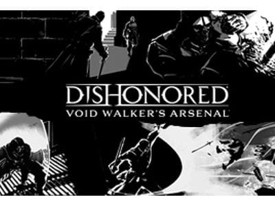Дополнение Dishonored: Void Walker's Arsenal