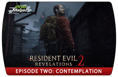 Resident Evil: Revelations 2 - Episode Two: Contemplation