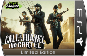 Call of Juarez: The Cartel Limited Edition для PS3