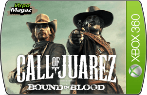 Call of Juarez 2: Bound in Blood для Xbox 360