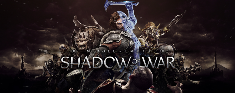 Middle-earth Shadow of War: релиз уже завтра!