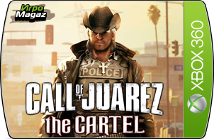 Call of Juarez: The Cartel Limited Edition для Xbox 360