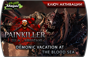 Painkiller Hell and Damnation: Demonic Vacation at the Blood Sea