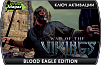 War of the Vikings Blood Eagle Edition