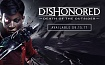 2 дня до релиза Dishonored Death of the Outsider!