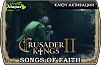 Crusader Kings II – Songs of Faith (ключ для ПК)