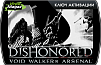 Dishonored - Void Walker's Arsenal