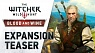 The Witcher 3: Wild Hunt - Blood and Wine (teaser trailer)