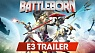 Battleborn: For Every Kind of Badass (E3 2015 Trailer)