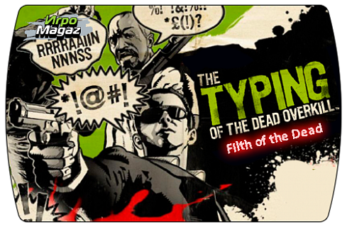 Typing of the Dead – Filth of the Dead (ключ для ПК)