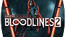 Vampire The Masquerade Bloodlines 2 (ключ для ПК)