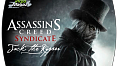 Assassin's Creed Syndicate - Jack The Ripper