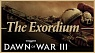 Dawn of War III - The Exordium