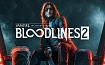 Vampire: The Masquerade – Bloodlines 2 доступна для предзаказа