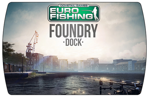 Euro Fishing - Foundry Dock