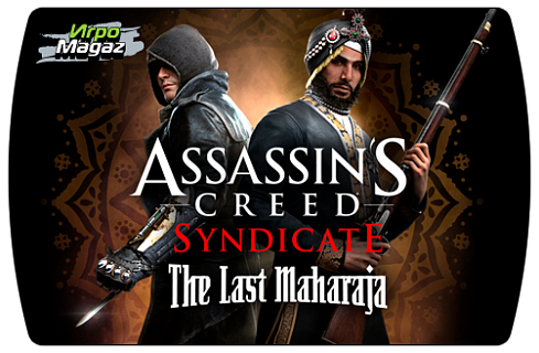 Assassin's Creed Syndicate - The Last Maharaja