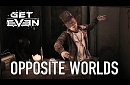 Get Even - PS4/XB1/PC - Opposite Worlds (Story Trailer)