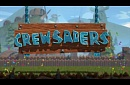 CREWSADERS -Trailer 2