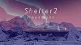 Shelter 2: Mountains -Trailer