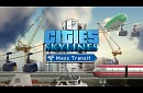 "Cities: Skylines - ""Mass Transit"" Announcement Trailer"