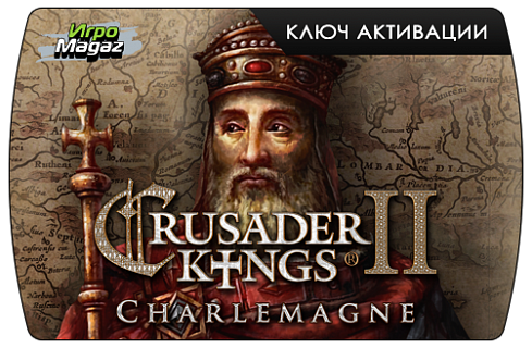 Crusader Kings II – Charlemagne (ключ для ПК)