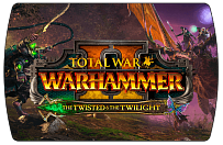 Total War Warhammer 2 – The Twisted & The Twilight (ключ для ПК)