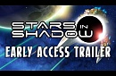 Stars in Shadow - Early Access Trailer