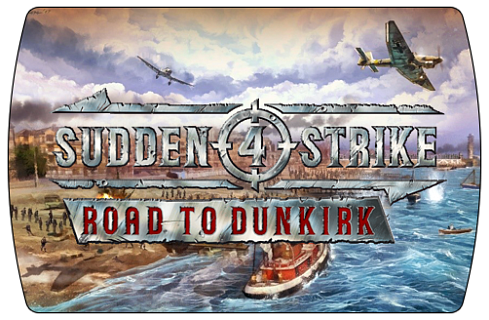 Sudden Strike 4 – Road to Dunkirk (ключ для ПК)
