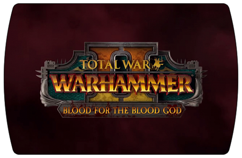 Total War Warhammer 2 – Blood for the Blood God 2