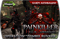 Painkiller Hell and Damnation Operation Zombie Bunker