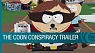 South Park: The Fractured But Whole - The Coon Conspiracy Trailer [US]