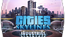 Cities Skylines – Industries (ключ для ПК)