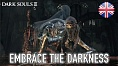 Dark Souls III - PC/XB1/PS4 - Embrace the Darkness (English)
