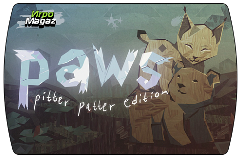 Paws. Pitter Patter Edition