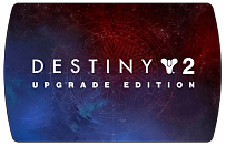 Destiny 2 Upgrade Edition (ключ для ПК)