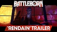 Battleborn: Rendain Trailer
