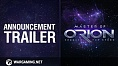 Master of Orion Announcement Trailer