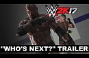 "WWE 2K17 ""Who's Next?"" Trailer"