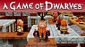 "A Game of Dwarves - ""The Life of Dwarves"" Trailer"