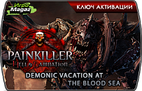 Painkiller Hell and Damnation Demonic Vacation at the Blood Sea