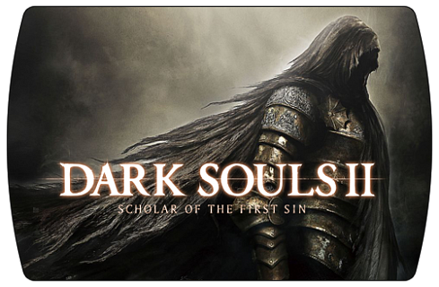 Dark Souls 2 Scholar of The First Sin (ключ для ПК)